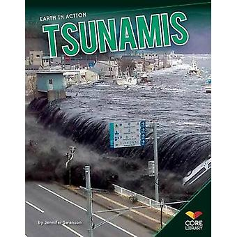Tsunamis by Jennifer Swanson - 9781624030062 Book