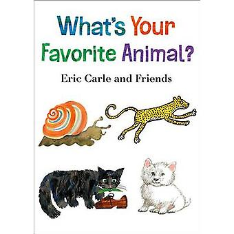 What's Your Favorite Animal? by Eric Carle - Eric Carle - 97816277930