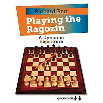 Playing the Ragozin by Richard Pert - 9781784830304 Book