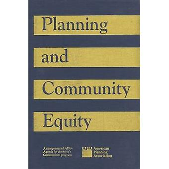 Planning and Community Equity - A Component of APA's Agenda for Americ