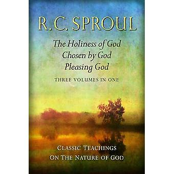 Classic Teachings on the Nature of God - The Holiness of God - Chosen