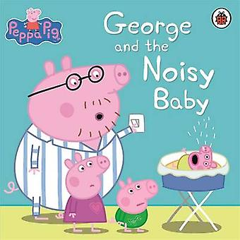 Peppa Pig - George and the Noisy Baby - 9780241197554 Book