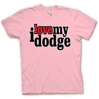 Womens T-shirt - I love my Dodge - Car Enthusiast