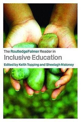 RoutledgeFalmer Reader in Inclusive Education by K Topping