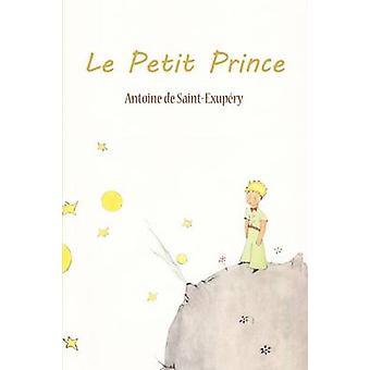 Le Petit Prince by Antoine De SaintExupery