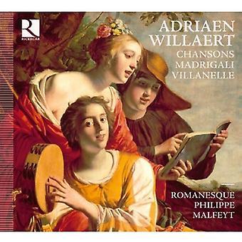 Adriaen Willaert - Adriaen Willaert: Chansons; Madrigali; Villanel [CD] USA importerer