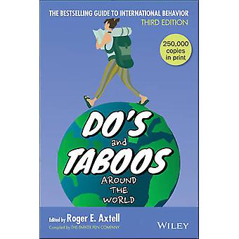Do's and Taboos Around the World (3rd Revised edition) by Roger E. Ax