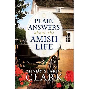 Einfache Antworten über die Amischen Leben von Mindy Starns Clark - 9780736955