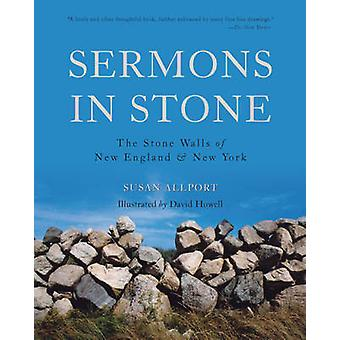 Sermons in Stone - The Stone Walls of New England and New York (2nd Re