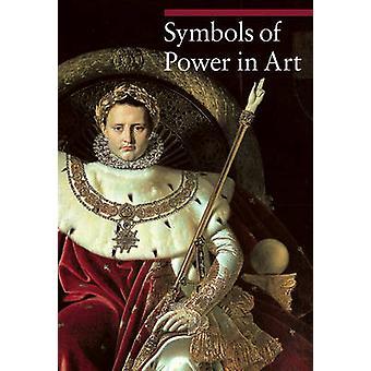 Symbols of Power in Art by Paola Rapelli - Nicole Garnier-Pelle - 978