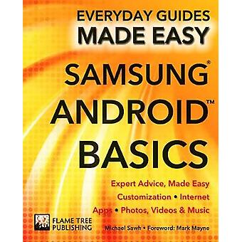 Samsung Android Basics - Expert Advice - Made Easy (New edition) by Mi