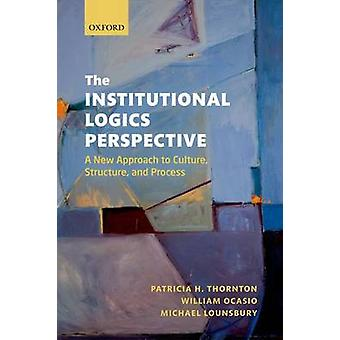 The Institutional Logics Perspective - A New Approach to Culture - Str