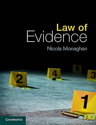 Law of Evidence by Nicola Monaghan - 9781107604612 Book