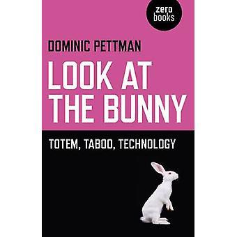 Titta på Bunny - Totem - tabu - teknik av Dominic Pettman - 97
