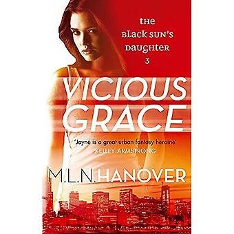 Vicious Grace: Black Sun's Daughter: Book Three