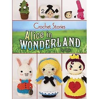 Crochet Stories: Alice in Wonderland