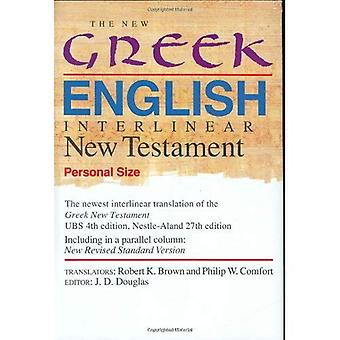 The New Greek-English Interlinear New Testament: A New Interlinear Translation of the Greek New Testament, United Bible Societies' Fourth, Corrected Edition ... Standard Version, Testament (Personal Size)