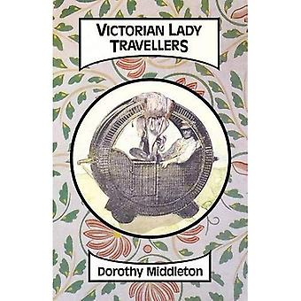 Victorian Lady Travellers