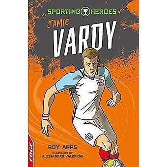 EDGE: Sporting Heroes: Jamie Vardy (EDGE: Sporting� Heroes)