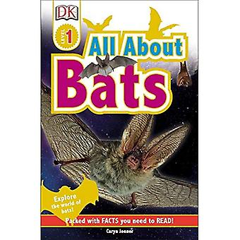 All about Bats (DK Readers: Level 1)