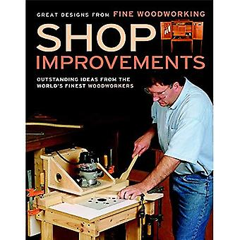 Shop Improvements: Outstanding Ideas from the World's Finest Woodworkers (Great Designs-Fine Woodworking)