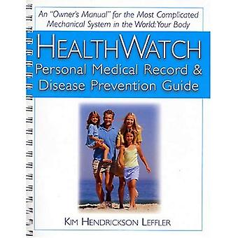 Healthwise: Personal Medical Record and Disease Prevention Guide