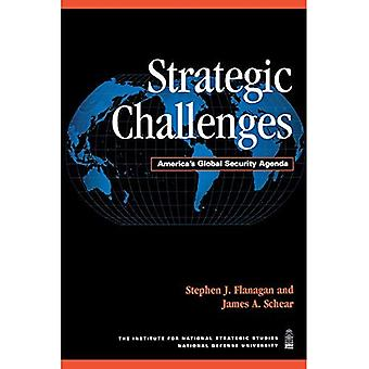 Strategic Challenges: America's Global Security Agenda (National Defense University)