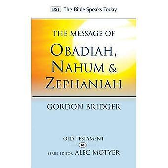De boodschap van Obadja, Nahum & Zephaniah: de vriendelijkheid en de ernst van God
