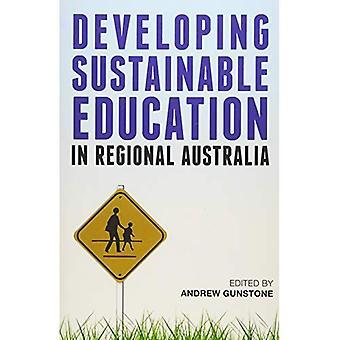 Developing Sustainable Education in Regional Australia