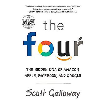 The Four: The Hidden DNA of Amazon, Apple, Facebook,� and Google