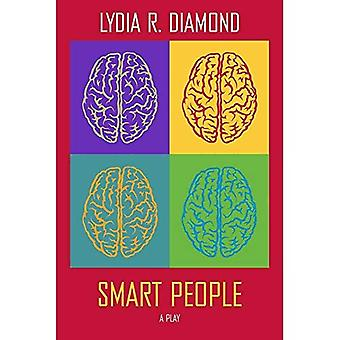 Smart People: A Play