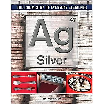 Silver (Chemistry of Everyday Elements)