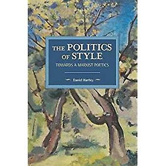 The Politics of Style: Towards a Marxist Poetics