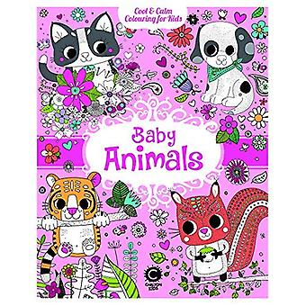 Baby Animals: Cool & Calm Colouring for Kids