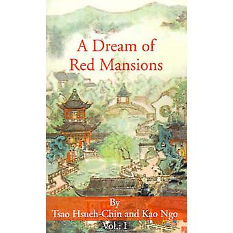 A Dream of Red Mansions Volume I by HsuehChin & Tsao