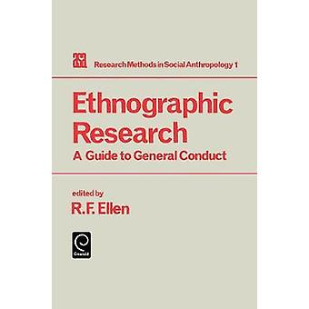 Ethnographic Research by R. Ellen & Ellen