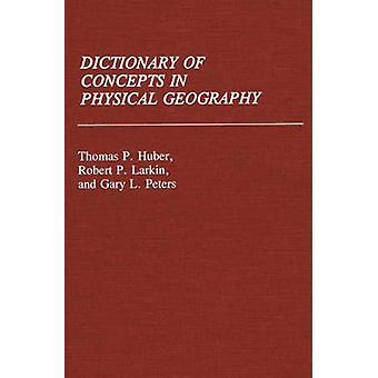Begriffswörterbuch Physische Geographie von Huber & Thomas Patrick