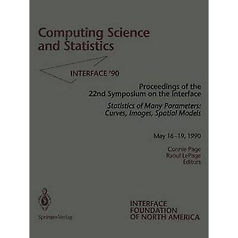Computing Science and Statistics  Statistics of Many Parameters Curves Images Spatial Models by Page & Connie