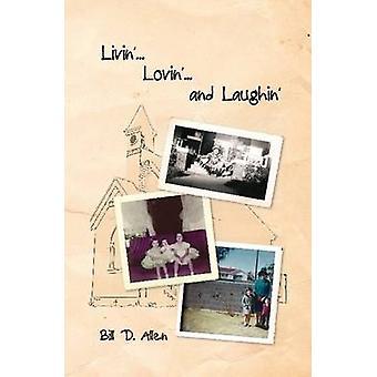 Livin... Lovin... and Laughin by Allen & Bill