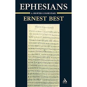 Epheser A kürzere Kommentar von besten & Ernest