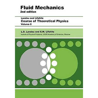 Fluid Mechanics Volume 6 by Landau & L. D.