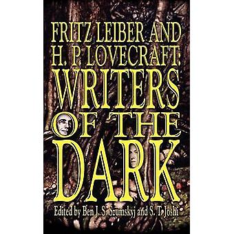 Fritz Leiber and H.P. Lovecraft Writers of the Dark by Leiber & Fritz