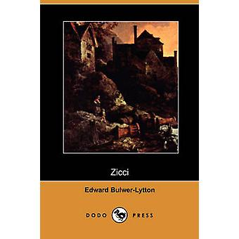 Zicci Dodo Press av Lytton & Edward Bulwer Lytton