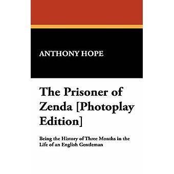 O prisioneiro de Zenda Photoplay edição pela esperança & Anthony
