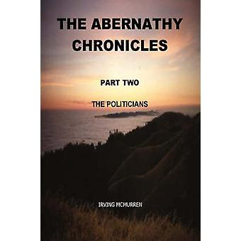 The Abernathy Chronicles Part Two by McMurren & Irving