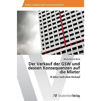 Der Verkauf der GSW Und Jugendbuchautorin Konsequenzen Auf Die Mieter durch Spiza MonaPatricia