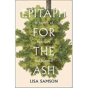 Epitafium dla Ash - w poszukiwaniu odzyskiwania i odnowienia przez epitafium dla