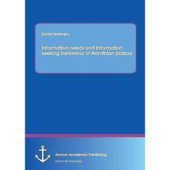Information Needs and Information Seeking Behaviour of Namibian Pastors by Matsveru & David