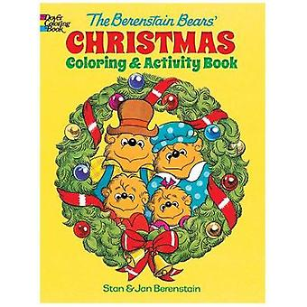 The Berenstain Bears' Christmas Coloring and Activity Book by Jan Ber