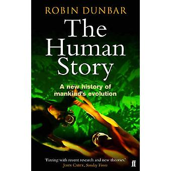 The Human Story - A New History of Mankind's Evolution (Main) by Robin